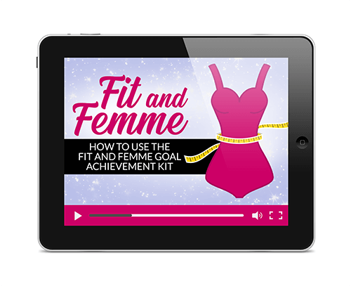 Fit and Femme - How to Use the Fit and Femme Goal Achievement Kit
